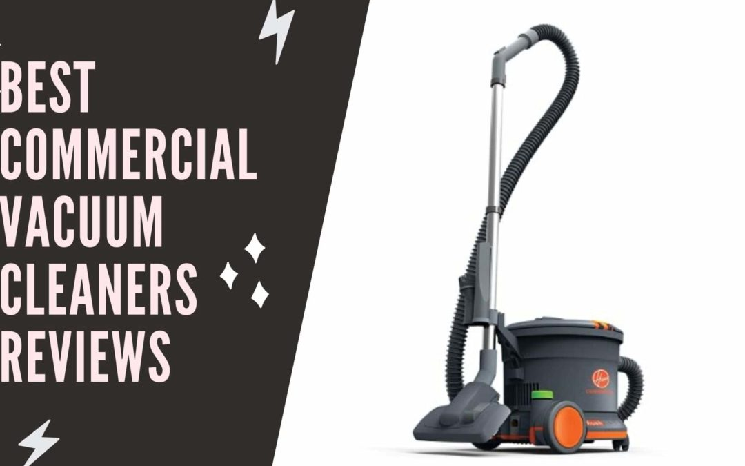 Best commercial vacuum cleaners reviews | 6best vacuum cleaner